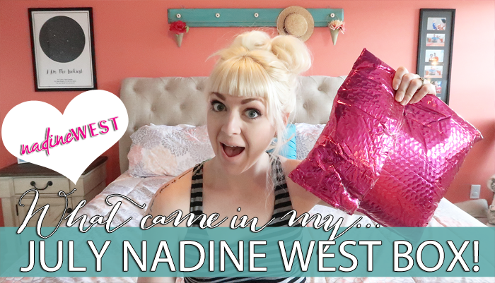 Nadine West Unboxing + Try On   July 2018