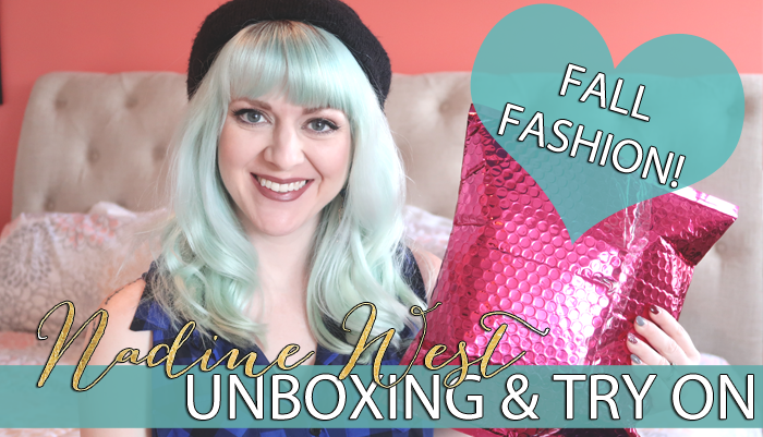 Nadine West Unboxing & Try On   October 2018