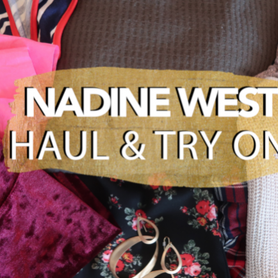 Nadine West Try On & Unboxing | January 2019