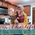 Evening Routine With Two Kids | Firefighter Wife | Shift Life