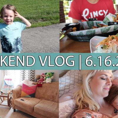 Weekend Vlog | 6.16.2018 | Lunch Date, Target, Toddler Room Tour