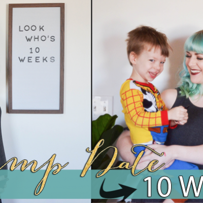 Bump Date – 10 Weeks Pregnant!