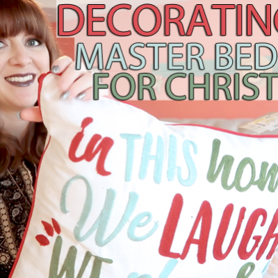 Bringing Christmas Decor to the Master Bedroom!