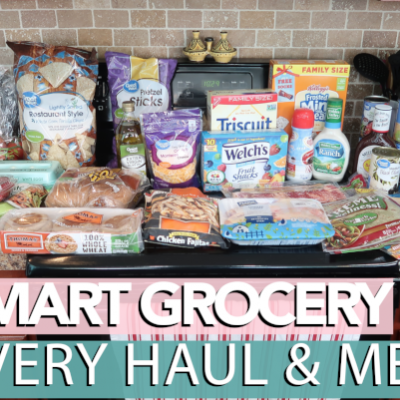 Wal-Mart Grocery Delivery Haul & Meals!